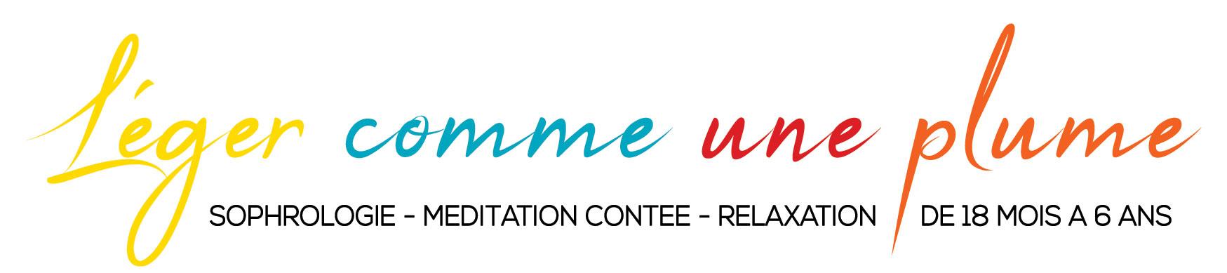 Léger comme une plume - sophrologie et yoga ludique - relaxation - médiation contée - Lens, Hénin, Carvin, Arras, Lille